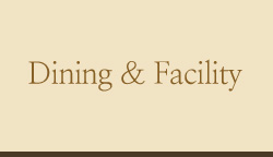 Dining & Facilitys